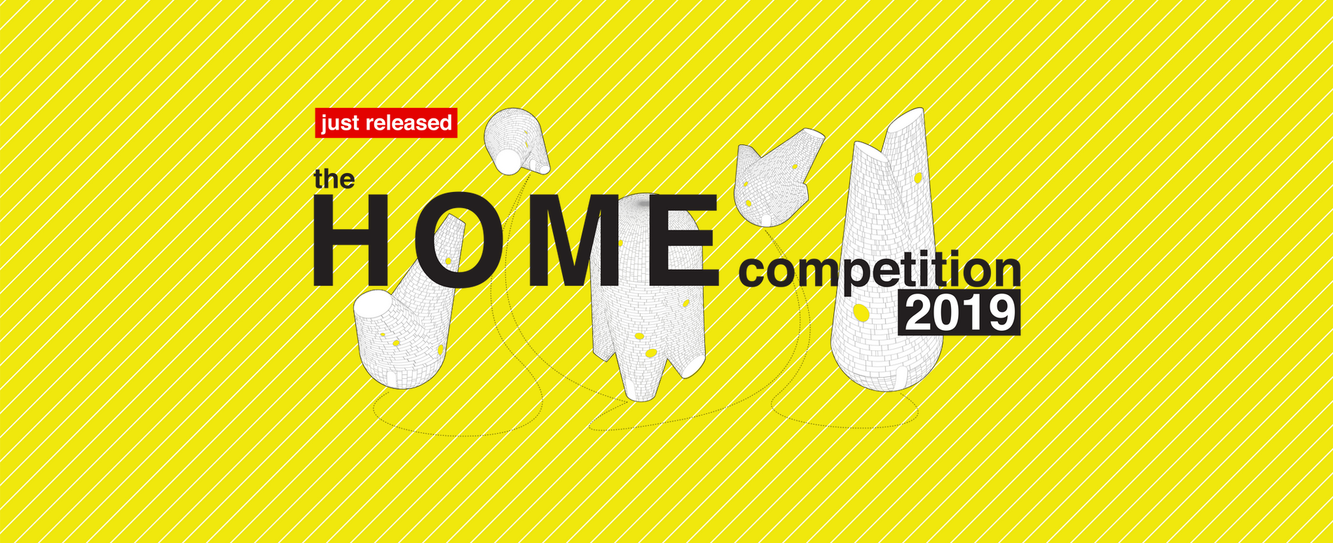 """2019 """"家""""设计竞赛(HOME competition 2019)"""