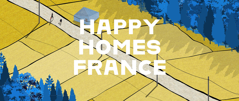 法兰西幸福家园(Happy Homes France)设计竞赛