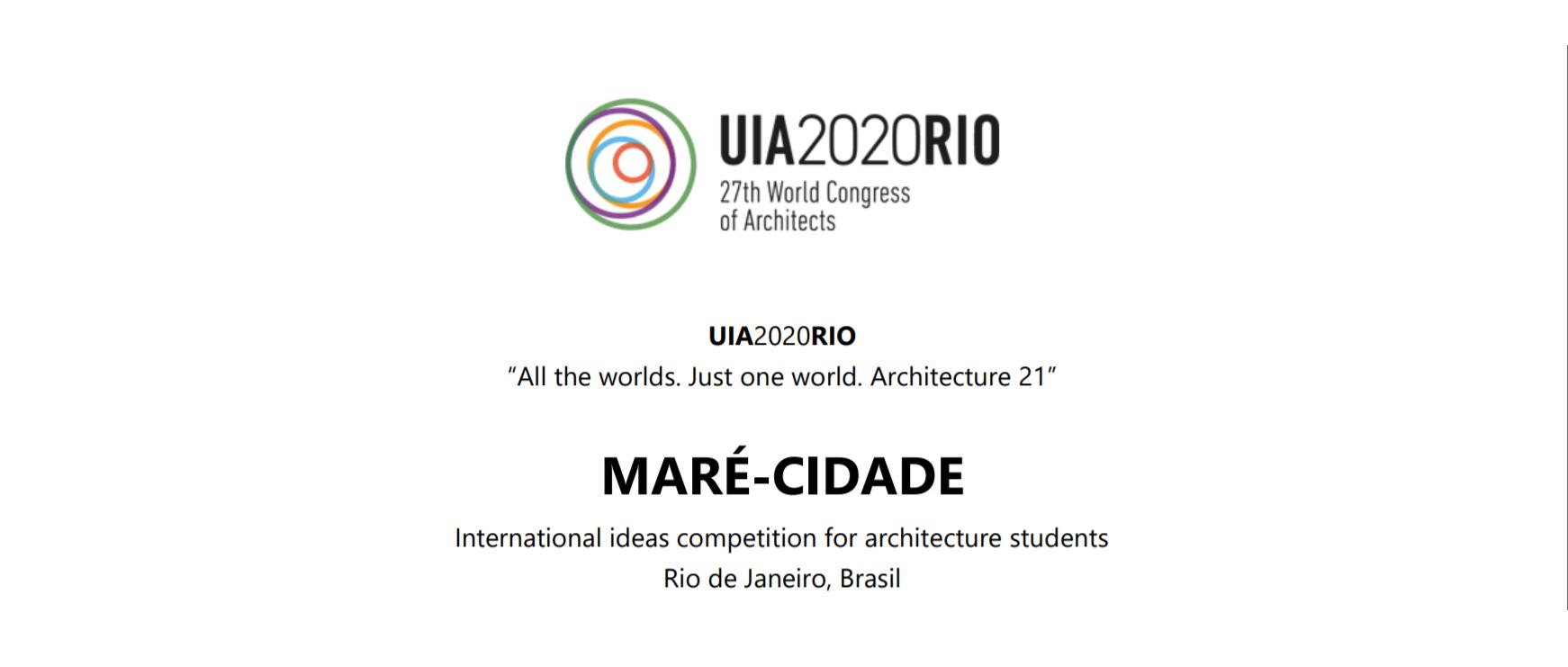 UIA 2020 RIO 玛丽市国际建筑学生创意竞赛