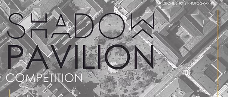 """阴影凉亭(Shadow Pavilion)""建筑竞赛"