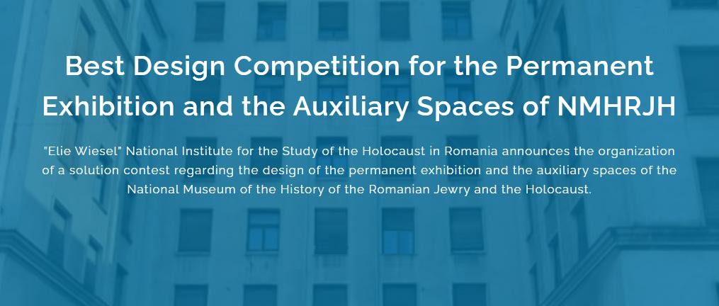 罗马尼亚犹太历史和大屠杀国家博物馆常设展览和辅助空间的设计竞赛