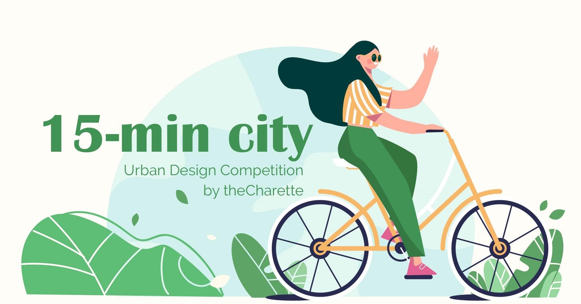 """""""15分钟城市"""" 城市设计竞赛"""