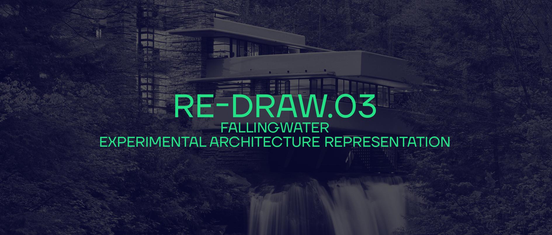 RE-DRAW.03——重绘流水别墅建筑表现竞赛