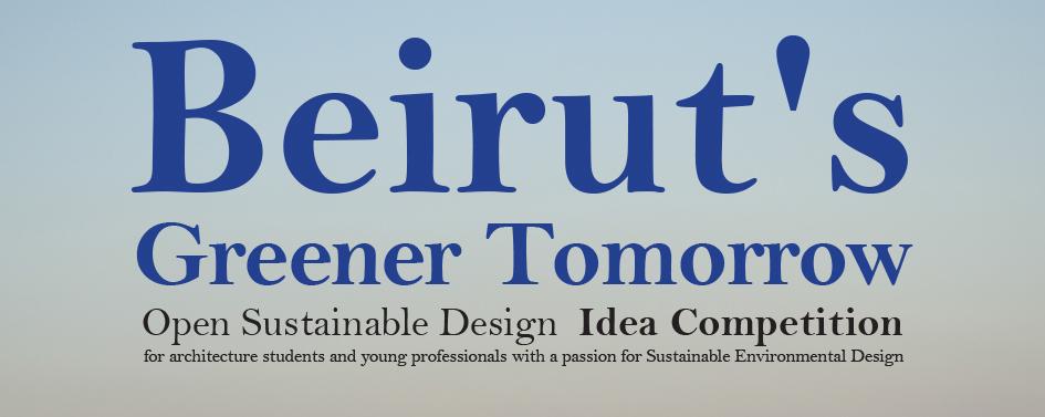 贝鲁特的绿色未来:国际公开可持续设计概念竞赛
