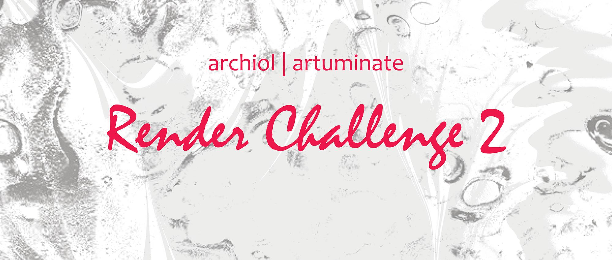 archiol   artuminate 第二届建筑渲染大赛