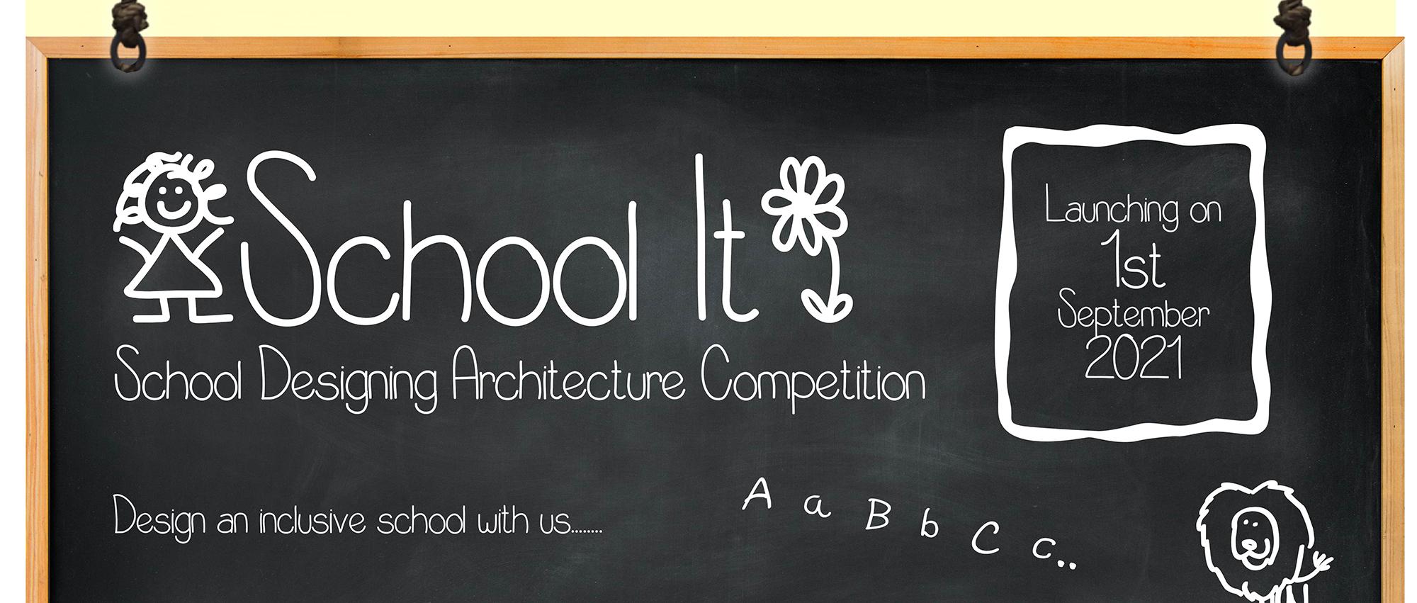 SCHOOL IT 全纳式教育学校设计竞赛