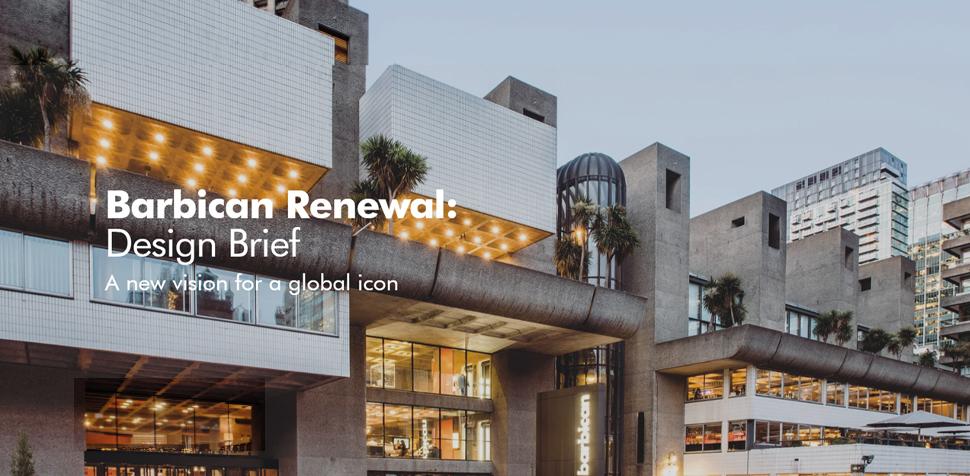重塑巴比肯竞赛(Barbican Renewal):一个世界级地标的全新愿景