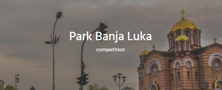 巴尼亚卢卡塞族陆军大道旁公园设计开发国际竞赛